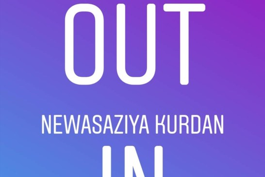 "ERÛZa Ereban ""OUT"",  NEWASAZÎya Kurdan ""IN"""